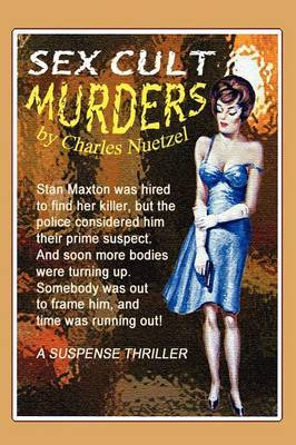 The Sex Cult Murders by Charles Nuetzel image