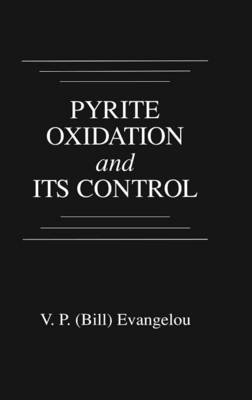 Pyrite Oxidation and Its Control by V.P. Evangelou
