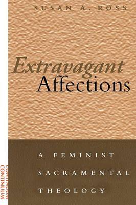 Extravagant Affections by Susan A. Ross