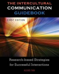 The Intercultural Communication Guidebook by Alexis Tan