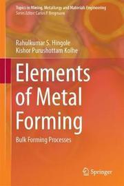 Elements of Metal Forming by Rahulkumar Shivajirao Hingole