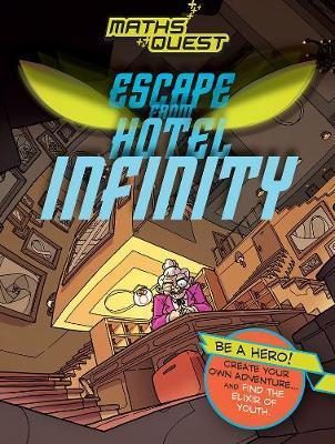 Maths Quest: Escape from Hotel Infinity by Kjartan Poskitt