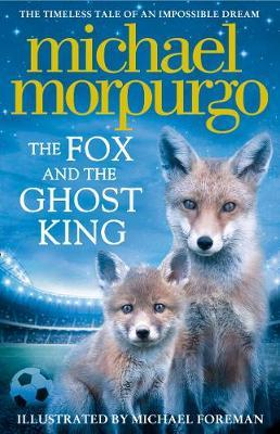 The Fox and the Ghost King by Michael Morpurgo image