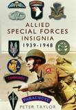 Allied Special Forces Insignia by Peter Taylor