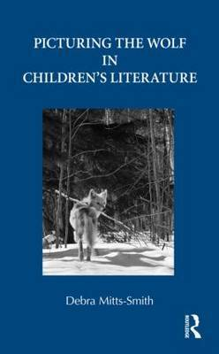 Picturing the Wolf in Children's Literature by Debra Mitts-Smith image