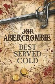 Best Served Cold (large) by Joe Abercrombie image