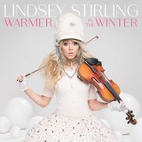 Warmer In The Winter by Lindsey Stirling