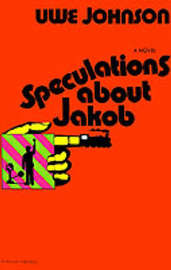 Speculations about Jakob by Uwe Johnson