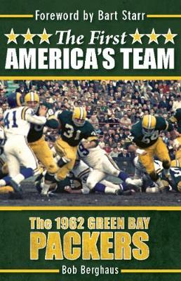 The First America's Team by Bob Berghaus