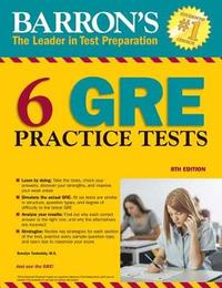 Barron's 6 GRE Practice Tests by David Freeling