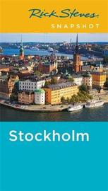 Rick Steves Snapshot Stockholm (Fourth Edition) by Rick Steves