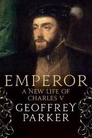 Emperor by Geoffrey Parker