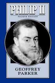 Philip II by Geoffrey Parker
