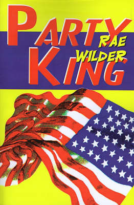 Party King by Rae Wilder image