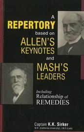 Repertory Based on Allen's Keynotes & Nash's Leaders by K. K. Sirker image