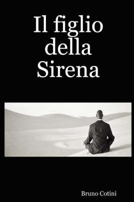 Il Figlio Della Sirena by Bruno Cotini image