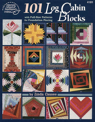 One Hundred and One Log Cabin Blocks by Linda Causee image
