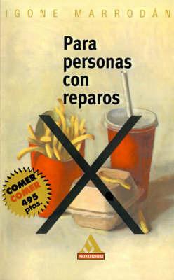Para Personas Con Reparos by Igone Marrodan