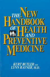 The New Handbook of Health and Preventive Medicine by Kurt Butler image