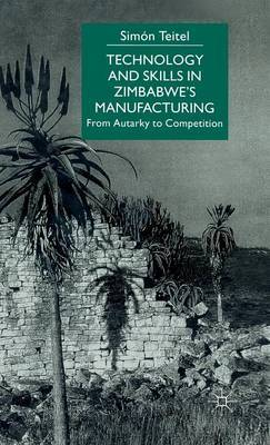 Technology and Skills in Zimbabwe's Manufacturing by Simon Teitel image