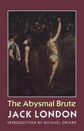 The Abysmal Brute by Jack London image