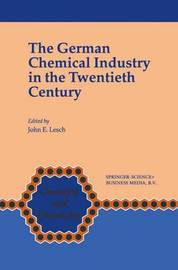 The German Chemical Industry in the Twentieth Century
