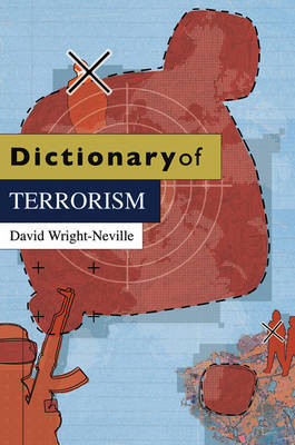 Dictionary of Terrorism by David Wright-Neville image