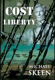 The Cost of Liberty by Michael Skeen image