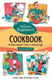 Absolute Beginner's Cookbook 3 by Jackie Eddy