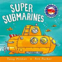 Super Submarines by Tony Mitton