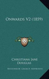 Onwards V2 (1859) by Christiana Jane Douglas image