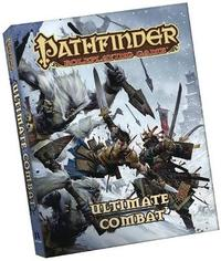 Pathfinder Roleplaying Game: Ultimate Combat Pocket Edition by Jason Bulmahn