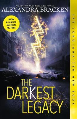 The Darkest Legacy (The Darkest Minds, #4) by Alexandra Bracken