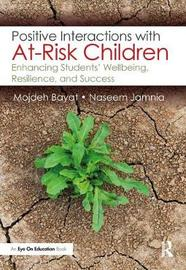 Positive Interactions with At-Risk Children by Mojdeh Bayat