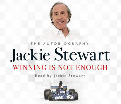 Winning is Not Enough by Jackie Stewart image