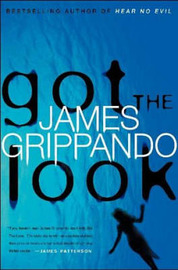 Got the Look by James Grippando image
