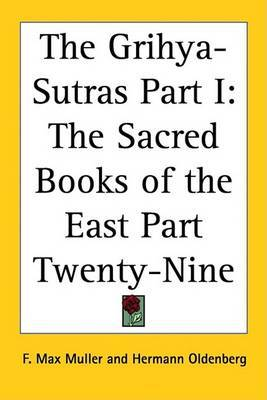 The Grihya-Sutras Part I: The Sacred Books of the East Part Twenty-Nine image