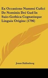 Ex Occasione Nummi Cufici de Nominis Dei Gud in Suio-Gothica Cognatisque Linguis Origine (1796) by Jonas Hallenberg image