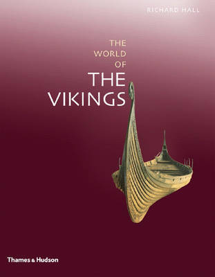Exploring the World of the Vikings by Richard Hall image