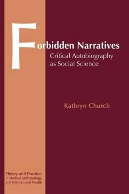 Forbidden Narratives by Kathryn Church