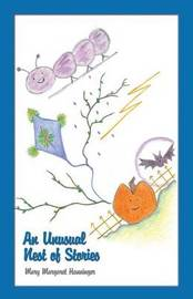 An Unusual Nest of Stories by Mary Margaret Hanninger