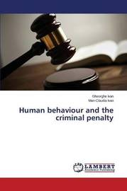 Human Behaviour and the Criminal Penalty by Ivan Gheorghe