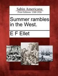 Summer Rambles in the West. by Elizabeth Fries Ellet