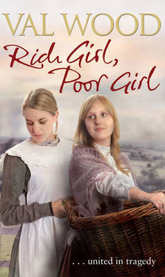 Rich Girl, Poor Girl by Val Wood image