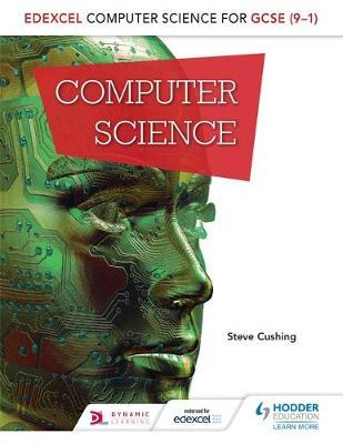 Edexcel Computer Science for GCSE Student Book by Steve Cushing image