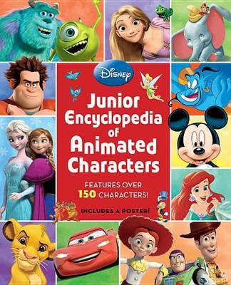 Disney Junior Encyclopedia of Animated Characters by Disney Book Group