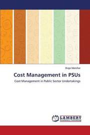 Cost Management in Psus by Manohar Boga
