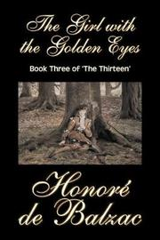 The Girl with the Golden Eyes, Book Three of 'The Thirteen' by Honore de Balzac image