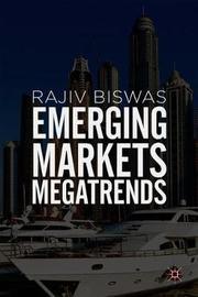 Emerging Markets Megatrends by Rajiv Biswas