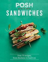 Posh Sandwiches by Quadrille Publishing Ltd image